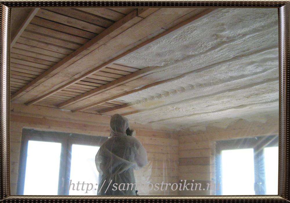 Пенополиуретан для утепления потолка в частном доме